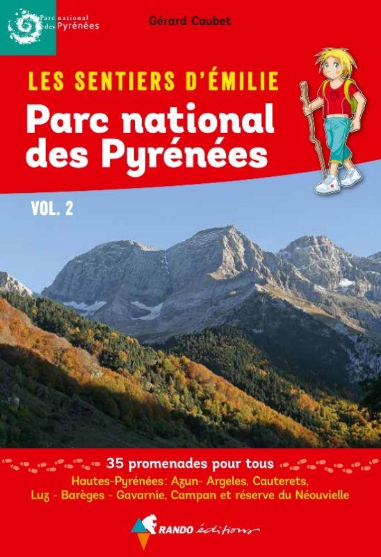 Sentiers d'Émilie dans le Parc national des Pyrénées vol.2
