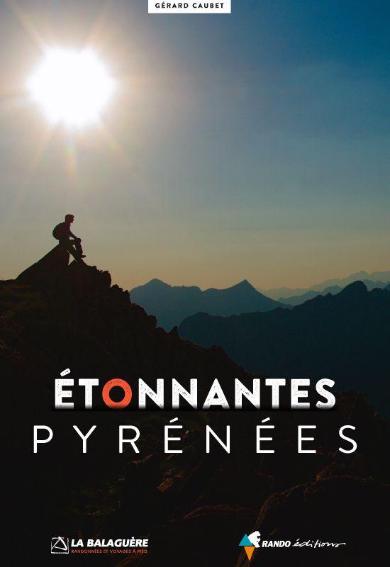 Étonnantes Pyrénées nouvelle éditions