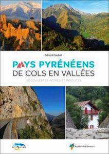 Pays pyrénéens de cols en vallées par Gérard Caubet